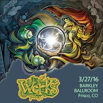 LIVE @ Barkley Ballroom - Frisco, CO 3/27/16 cover art