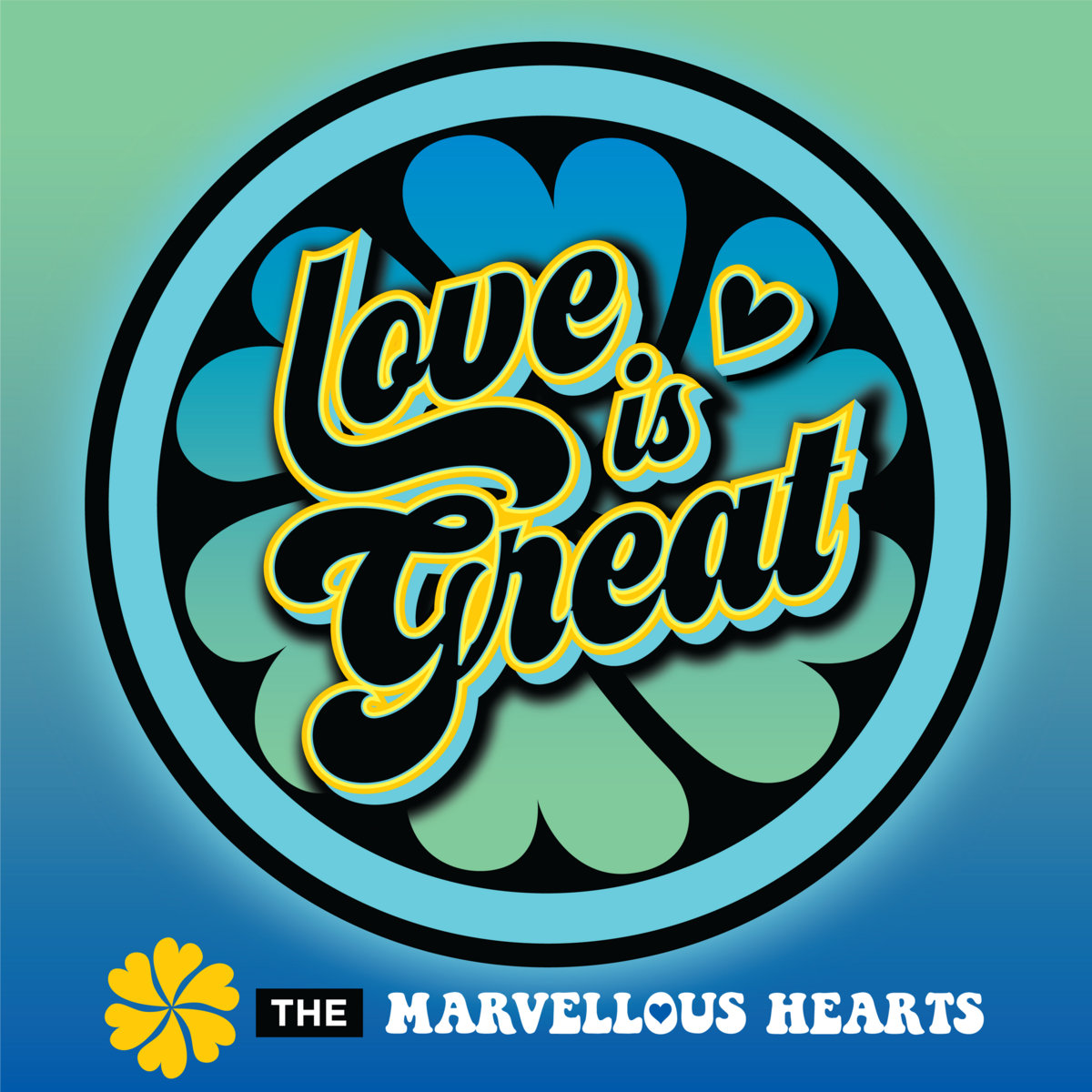 Love is Great by The Marvellous Hearts