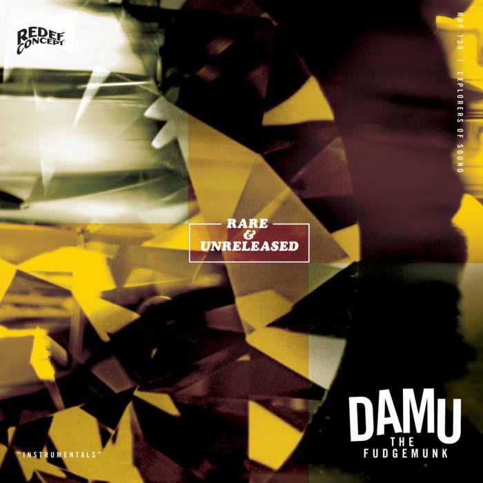 Rare & Unreleased | Damu The Fudgemunk