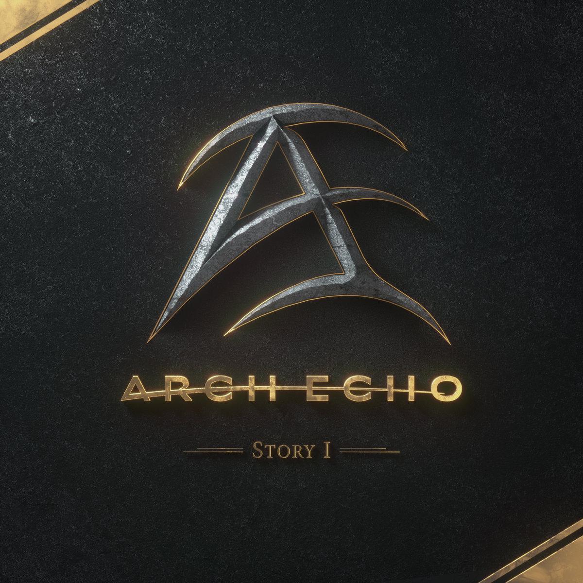 Story I | Arch Echo