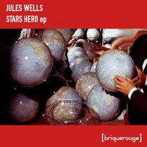 [BR157] : Jules Wells - Star Heroes ep - incl.David Duriez Beyond The Call Of Duty Remix cover art
