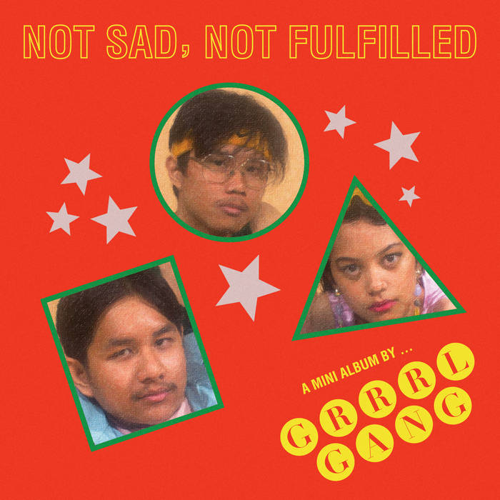 GRRRL GANG – Not Sad, Not Fulfilled