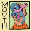 MOUTH Cover Art