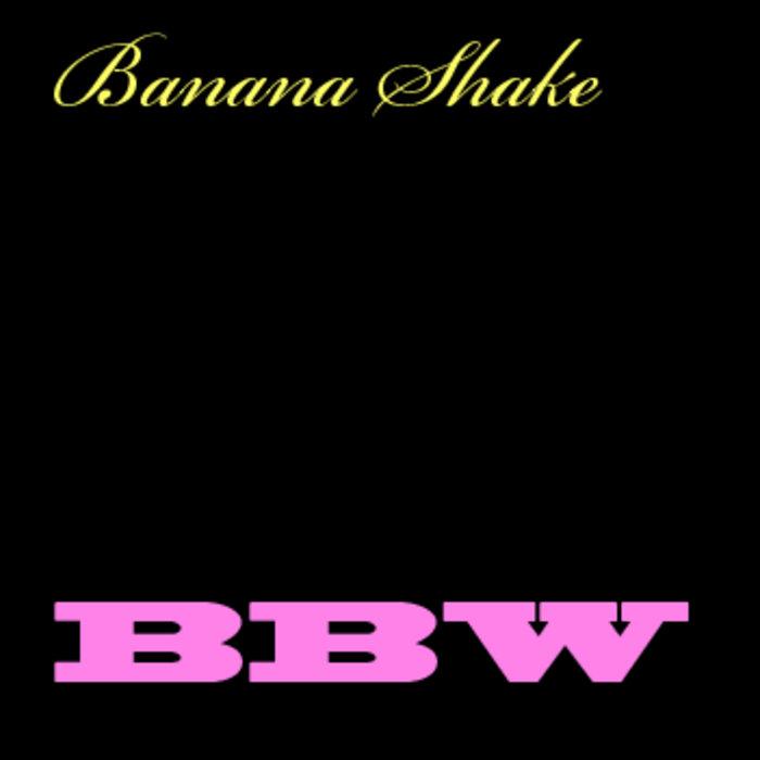 Bbw shake