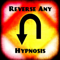 Reverse All Negative Hypnosis cover art