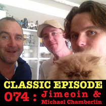 Ep 074 : Jimeoin & Michael Chamberlin love the 30/05/13 Letters cover art