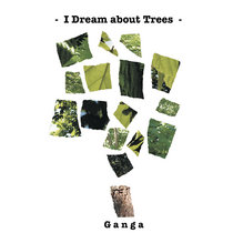 I Dream about Trees (2004) cover art