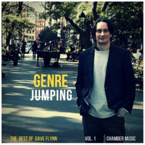 Genre Jumping - The Best of Dave Flynn Vol. 1 'Chamber Music' cover art