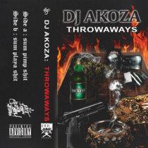DJ AKOZA - THROWAWAYZ cover art