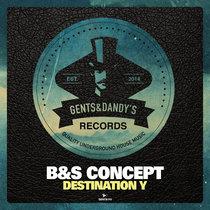 B&S Concept - Destination Y cover art