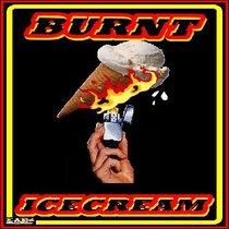 BURNT ICE CREAM cover art