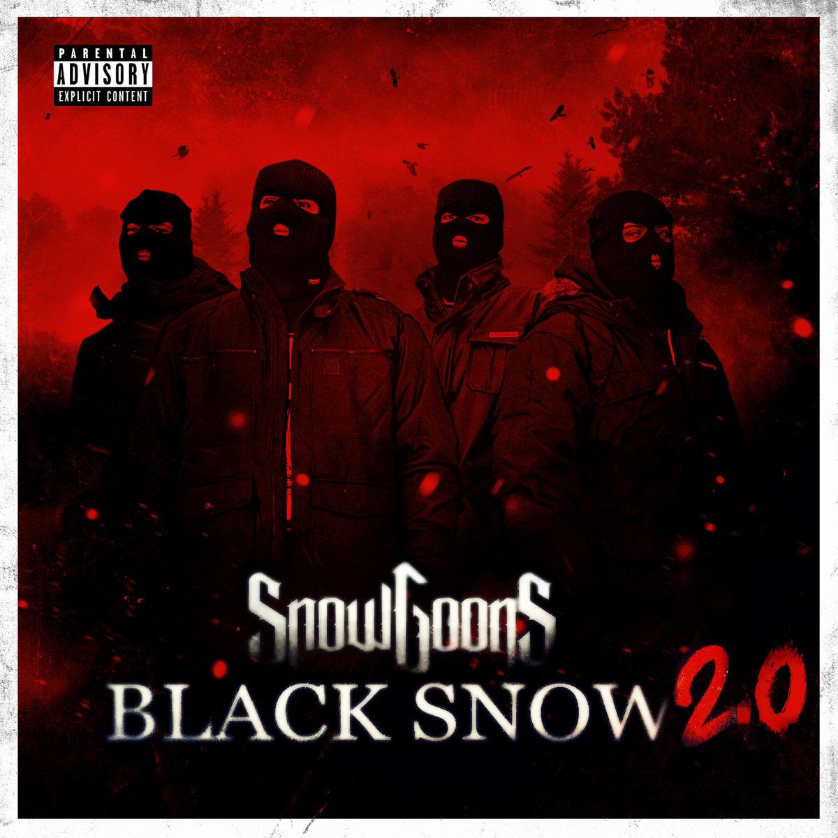 Black Snow 2 0 | Snowgoons