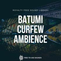 Batumi Curfew Night Ambience cover art