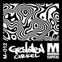 (Murdercapital M-012) GESLOTEN CIRKEL cover art