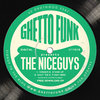 Ghetto Funk Presents: The Nice Guys (GFPD19)