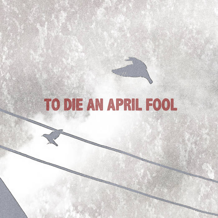 Laurens Southgate – To Die An April Fool
