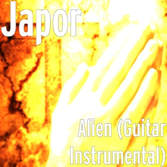 Alien (Guitar Instrumental) by Japor