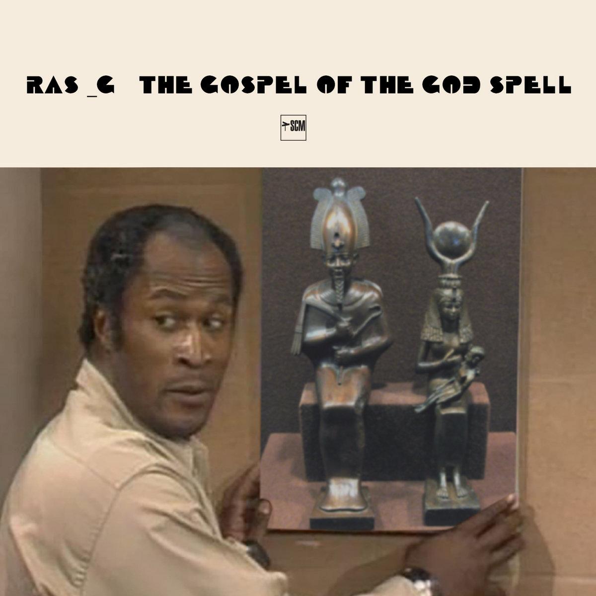 The Gospel Of The God Spell | Ras_G & The Afrikan Space Program