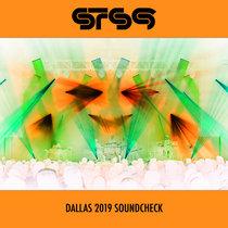 Soundcheck @ House of Blues :: Dallas, TX :: 2019.04.10 cover art