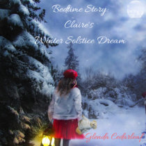 Bedtime Story: Claire's Winter Solstice Dream cover art