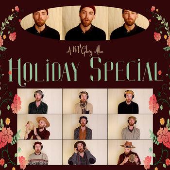 A M'Gilvry Allen Holiday Special by M'Gilvry Allen