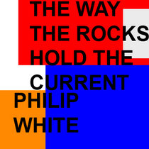 The Way the Rocks Hold the Current (III) cover art
