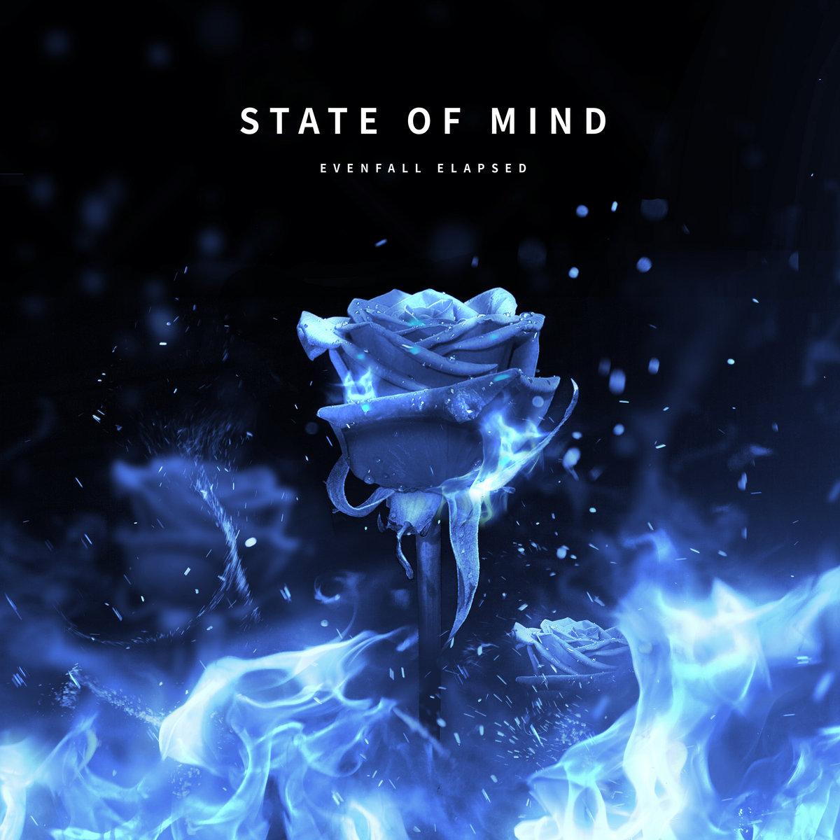 Evenfall Elapsed - State Of Mind [EP] (2019)