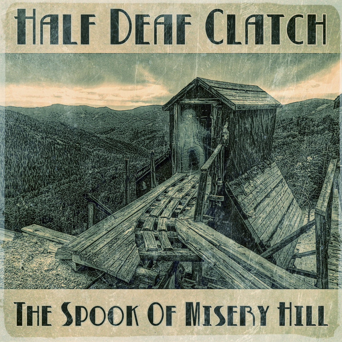 The Spook Of Misery Hill by Half Deaf Clatch