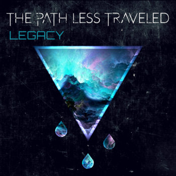 Legacy by The Path Less Traveled