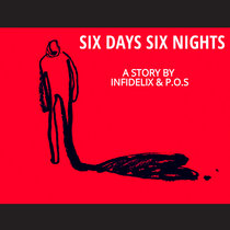 SIX DAYS SIX NIGHTS (FEAT P.O.S) (SINGLE) cover art