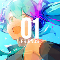 01 FRIENDS feat.Hatsune Miku [Deluxe Edition] cover art