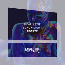 Meat Katie 'Black Light & Rotate' cover art