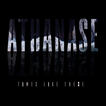Times Like These by athanase