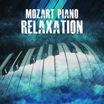Mozart Piano Relaxation | Music2Meditate.org