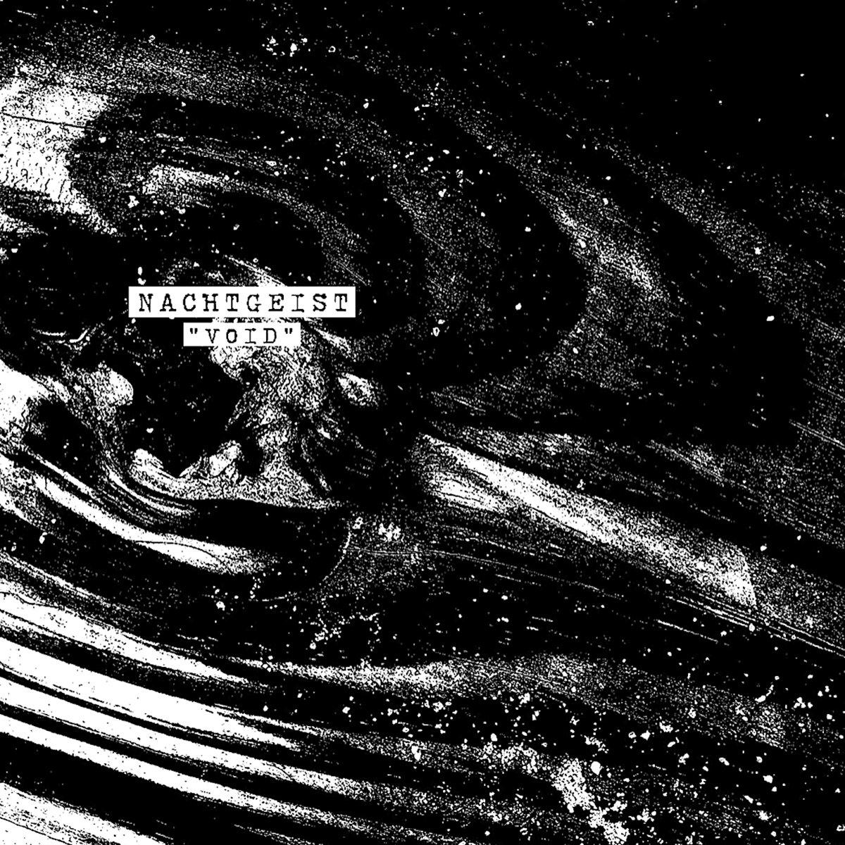 Void | Nachtgeist | Dismal Ruin