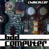 Bad Computer - 2014 Cover Art