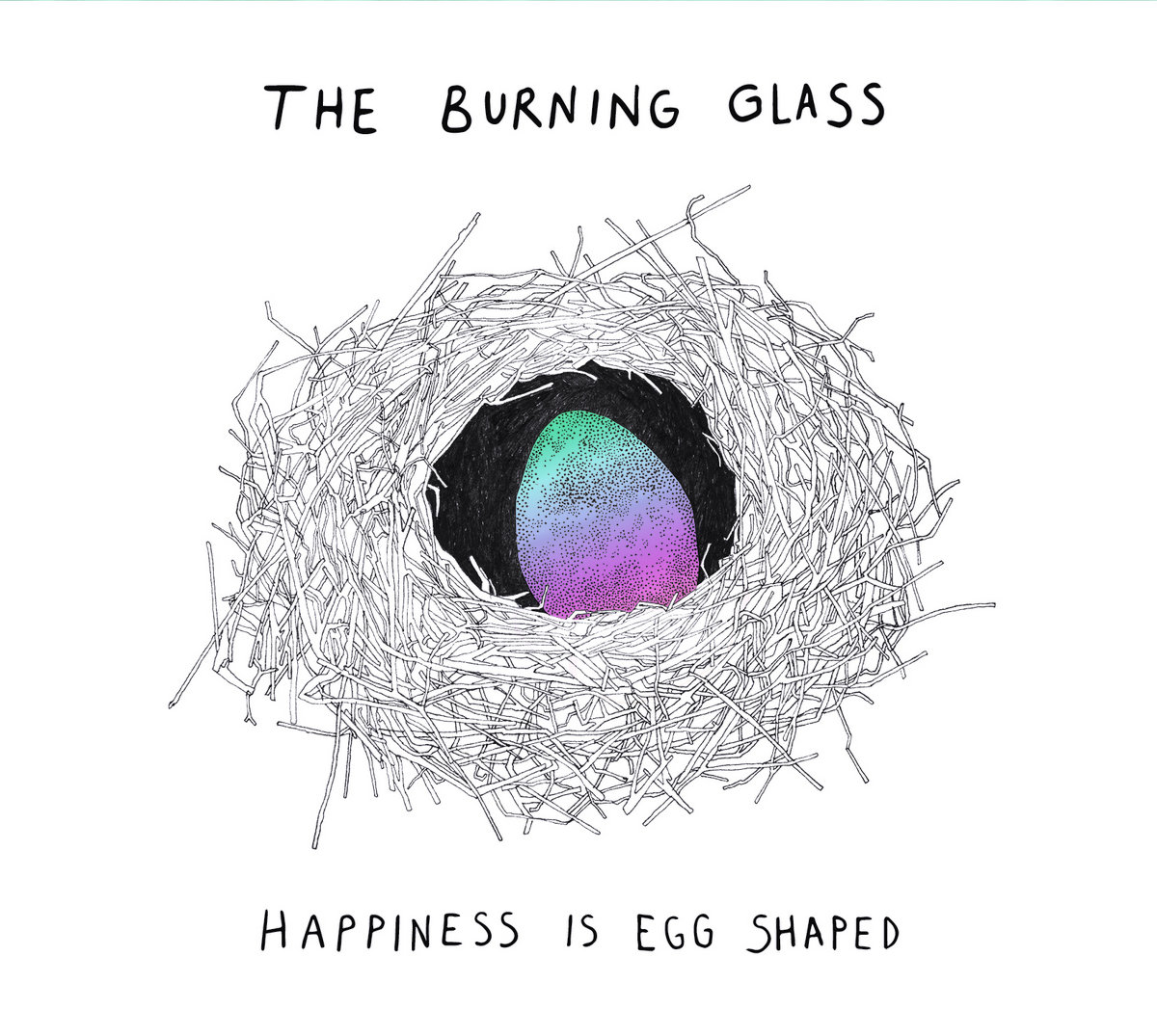 Happiness is Egg Shaped | The Burning Glass