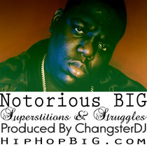 Notorious BIG - Superstitions & Struggles cover art