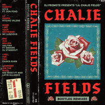 Lil Chalie Fields Bootleg Remixes cover art