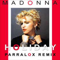 Madonna - Holiday (Parralox Remix) cover art