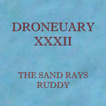 Droneuary XXXII - Ruddy cover art
