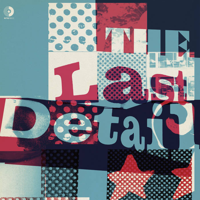 The Last Detail | Elefant Records