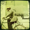 Harlem To Hanoi Cover Art
