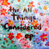 the All Things Considered ep Cover Art