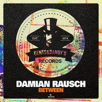 Damian Rausch - Between cover art