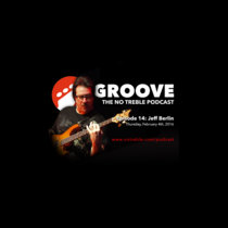 Groove – Episode #14: Jeff Berlin cover art