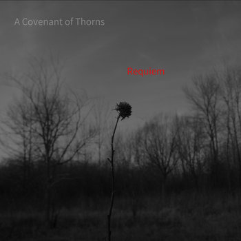 Requiem by A Covenant of Thorns