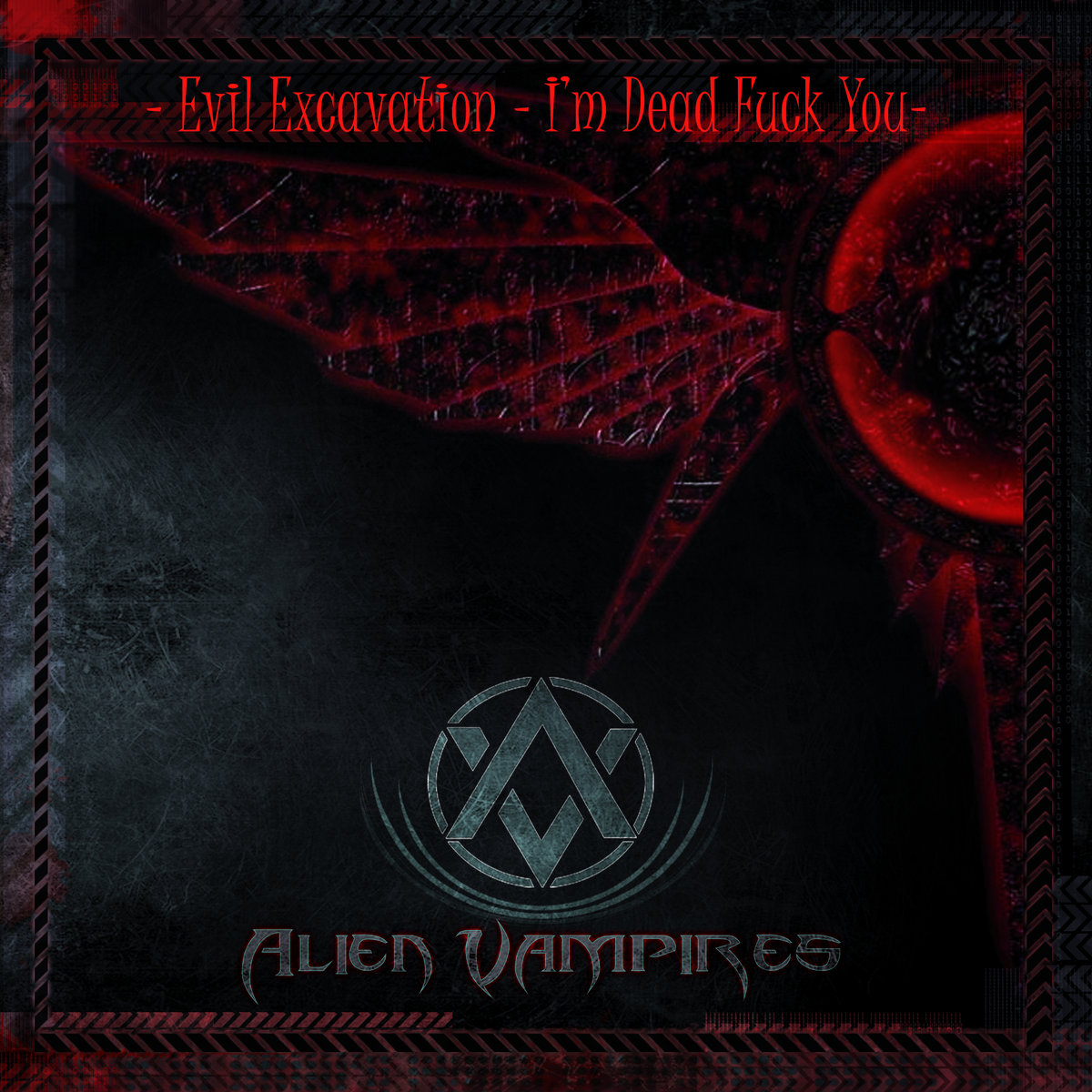 evil excavation – i'm dead fuck you | alfa matrix