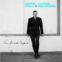Lovers, Thieves, Fools + Pretenders (The Demo Tapes) cover art