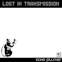 LOST IN TRANSMISSION cover art